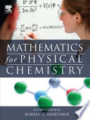 Mathematics for Physical Chemistry