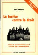 La justice contre le droit