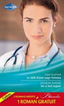 Le défi d'une sage-femme - Un si bel espoir - Les doutes d'une infirmière