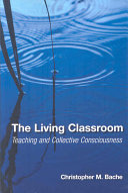 The Living Classroom