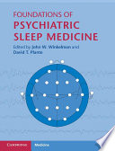 Foundations Of Psychiatric Sleep Medicine Book PDF