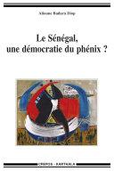 Le Sénégal, une démocratie du phénix?