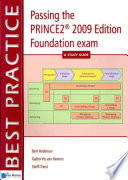 Passing the PRINCE2® 2009 Edition Foundation exam – A Study guide