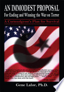 An Immodest Proposal For Ending And Winning The War On Terror