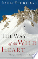 The Way of the Wild Heart Book