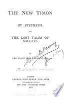 Miscellaneous Works: The new Timon, St. Stephan's, and The lost tales of Miletus