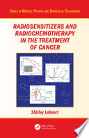 Radiosensitizers and Radiochemotherapy in the Treatment of Cancer Book