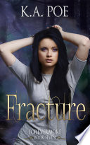 Fracture Forevermore Book 7