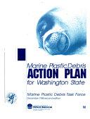 Marine Plastic Debris Action Plan for Washington State