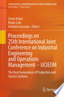 Proceedings on 25th International Joint Conference on Industrial Engineering and Operations Management     IJCIEOM