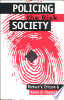 Policing the Risk Society Book