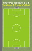 Football  Soccer  2 in 1 Tacticboard and Training Workbook