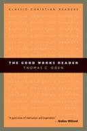 The Good Works Reader