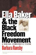 Pdf Ella Baker and the Black Freedom Movement