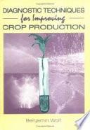Diagnostic Techniques for Improving Crop Production