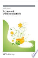 Asymmetric Domino Reactions