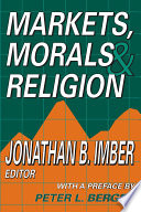 Markets Morals And Religion