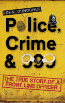 Police, Crime & 999 Pdf/ePub eBook