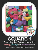 SQUARE 1, DECODING the Zoom Loom