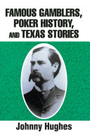 Famous Gamblers, Poker History, and Texas Stories Pdf/ePub eBook