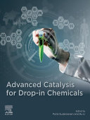 Advanced Catalysis for Drop in Chemicals