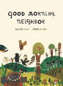 Good Morning  Neighbor