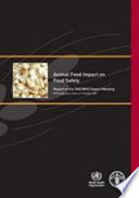 Animal Feed Impact On Food Safety Book PDF