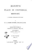 Egypt S Place In Universal History An Historical Investigation In Five Books Christian C J Bunsen