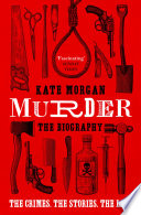 Murder  The Biography