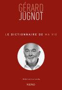 Pdf Le dictionnaire de ma vie - Gérard Jugnot Telecharger