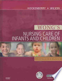 Wong's Nursing Care of Infants and Children - Text and Mosby's Care of Infants and Children Nursing Video Skills Package