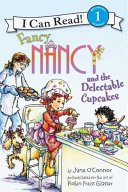 Fancy Nancy and the Delectable Cupcakes Pdf/ePub eBook