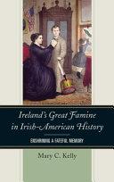 Ireland's great famine in Irish-American history