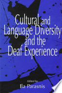"""""""Cultural and Language Diversity and the Deaf Experience"""" by Ila Parasnis"""