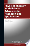 Physical Therapy Modalities Advances In Research And Application 2012 Edition Book PDF