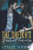 The Sheikh   s Pretend Fianc  e