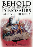 Behold Now Behemoth: Dinosaurs All Over the Bible! Pdf