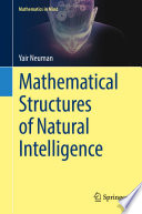 Mathematical Structures of Natural Intelligence Book