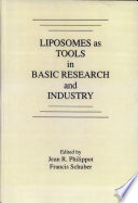 Liposomes as Tools in Basic Research and Industry