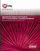 Operational Support and Analysis ITIL V3 Intermediate Capability Handbook (Single Copy)