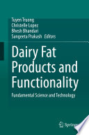 Dairy Fat Products and Functionality