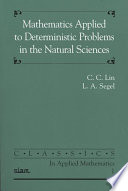 Mathematics Applied to Deterministic Problems in the Natural Sciences Book