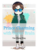 Prince Charming with Super Brain