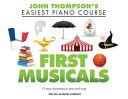 First Musicals