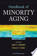 Handbook Of Minority Aging Book PDF