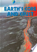 Earth s Core and Crust