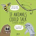 If Animals Could Talk 2019 Calendar