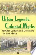 Urban Legends, Colonial Myths