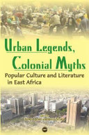 Urban Legends  Colonial Myths