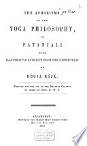 The Aphorisms Of The Yoga Philosophy Of Patanjali With Illustrative Patanjali Google Books